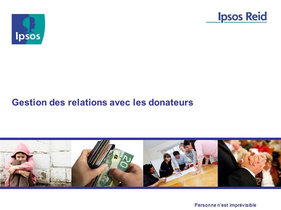 Personne n'est imprévisible Gestion des relations avec les donateurs