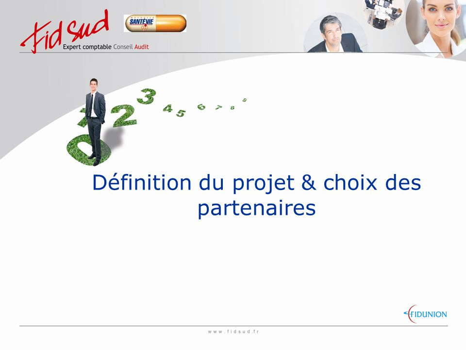 Définition du projet & choix des partenaires