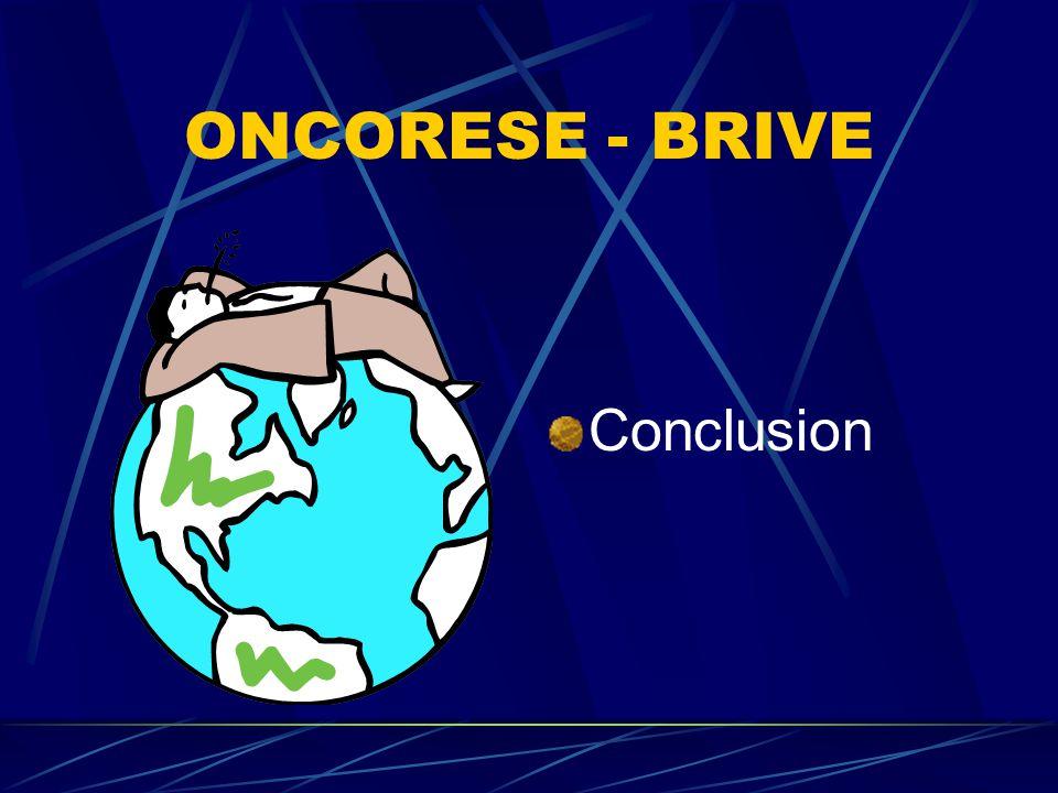 ONCORESE – BRIVE Savoir faire hospitalier au service du monde officinal Faire savoir aux officinaux le maniement de certaines thérapeutiques Reconnaissance d'une spécialisation pharmaceutique au service d'autres établissements