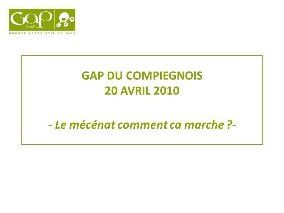 GAP DU COMPIEGNOIS 20 AVRIL 2010 - Le mécénat comment ca marche -