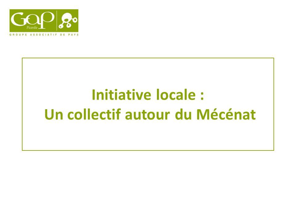 Initiative locale : Un collectif autour du Mécénat