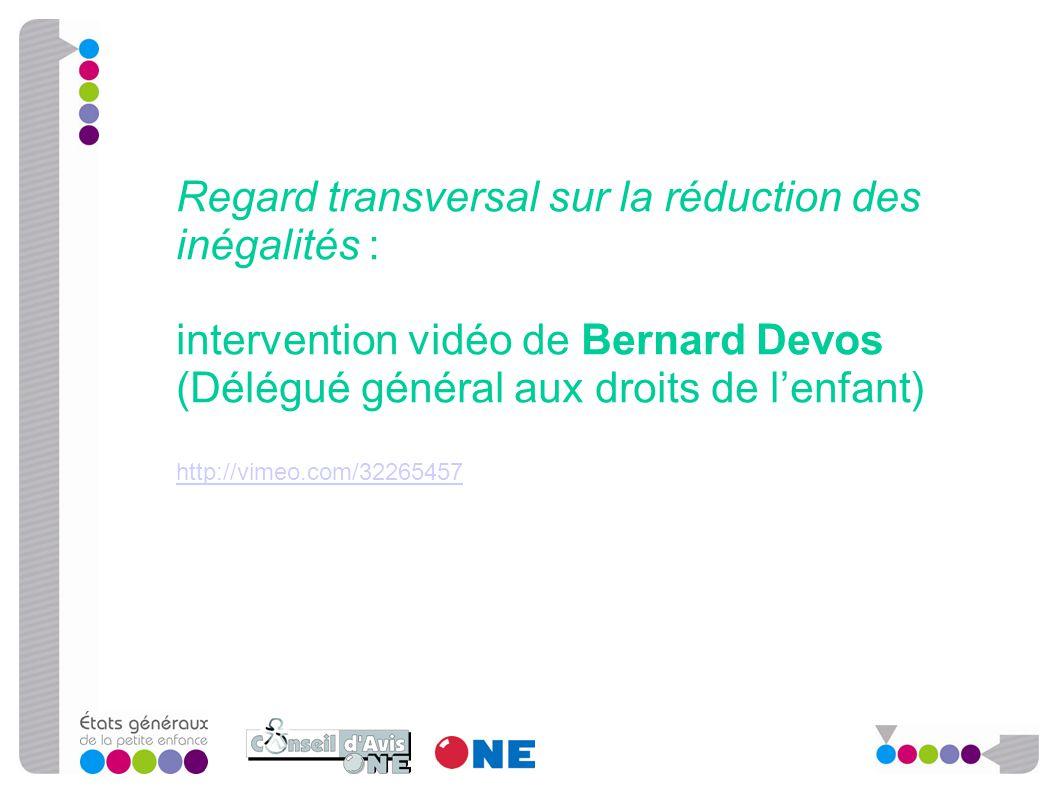 Regard transversal sur la réduction des inégalités : intervention vidéo de Bernard Devos (Délégué général aux droits de l'enfant) http://vimeo.com/322