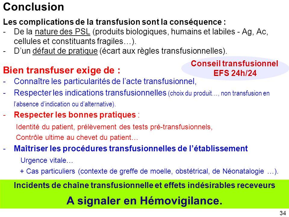33 + Maitrise des procédures transfusionnelles de l'établissement - Transfusion en urgence vitale - Conduite à tenir en cas d'effet indésirable - Effe