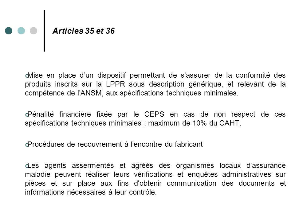 Articles 35 et 36 Mise en place d'un dispositif permettant de s'assurer de la conformité des produits inscrits sur la LPPR sous description générique,