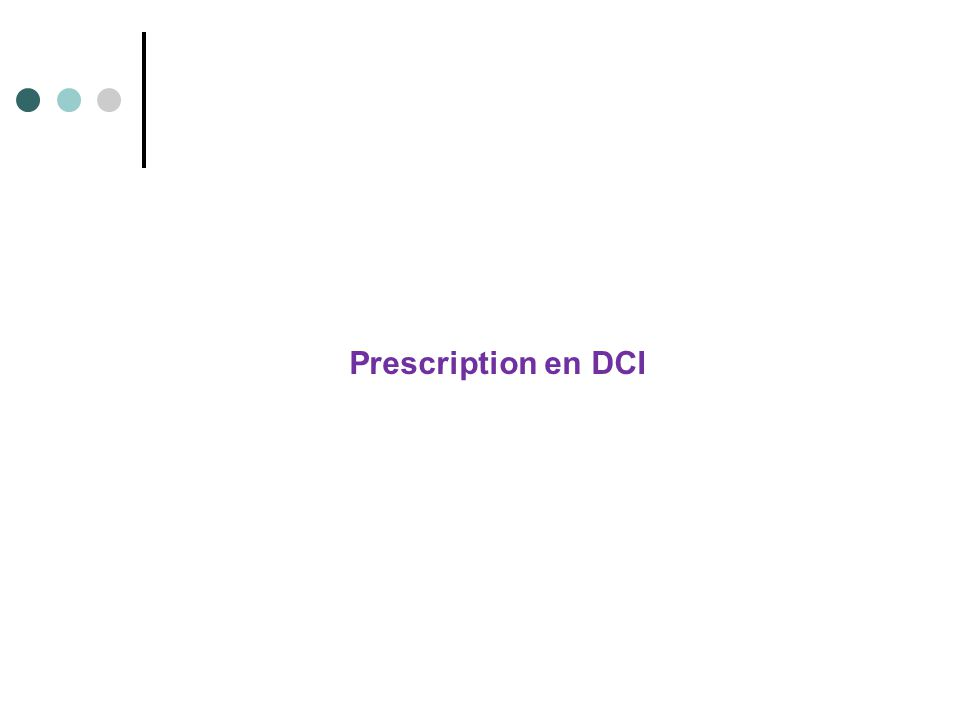 Prescription en DCI