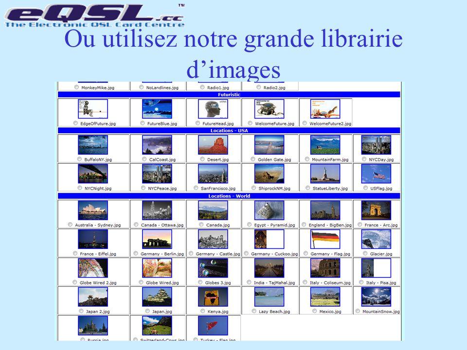 Ou utilisez notre grande librairie d'images