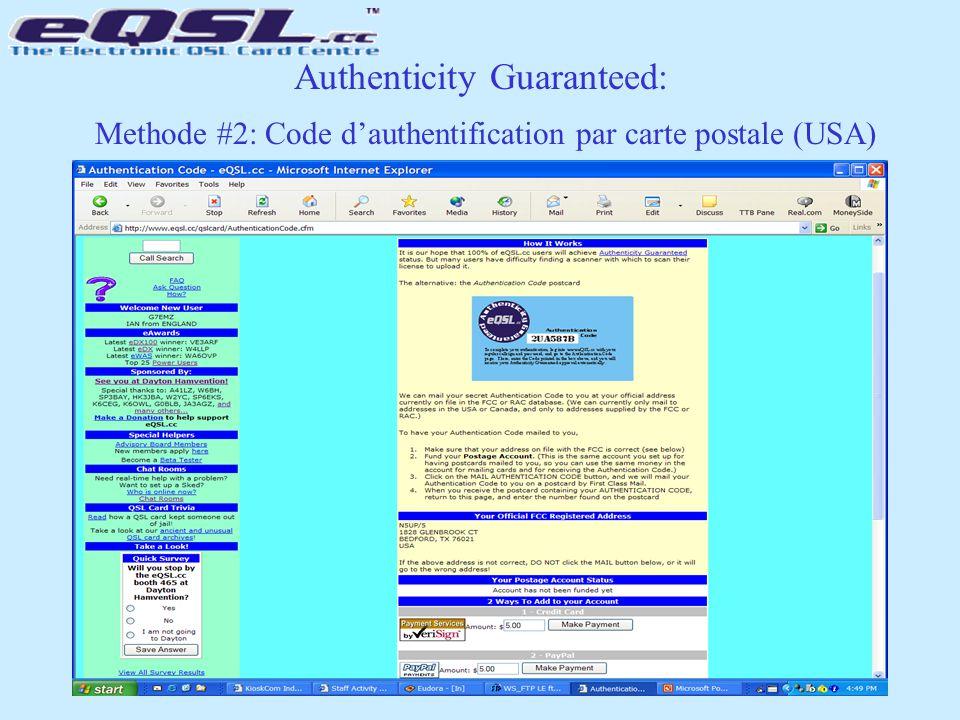 Authenticity Guaranteed: Methode #2: Code d'authentification par carte postale (USA)