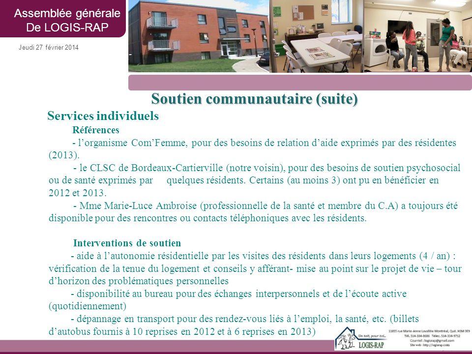 Jeudi 27 février 2014 Soutien communautaire (suite) Services individuels Références - l'organisme Com'Femme, pour des besoins de relation d'aide expri