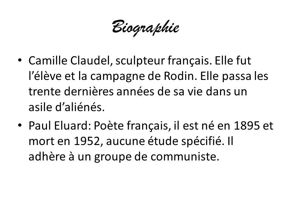 Biographie Camille Claudel, sculpteur français. Elle fut l'élève et la campagne de Rodin. Elle passa les trente dernières années de sa vie dans un asi