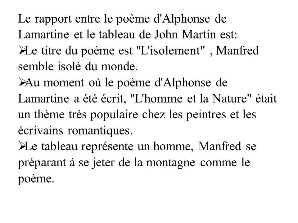 Le rapport entre le poème d'Alphonse de Lamartine et le tableau de John Martin est:  Le titre du poème est