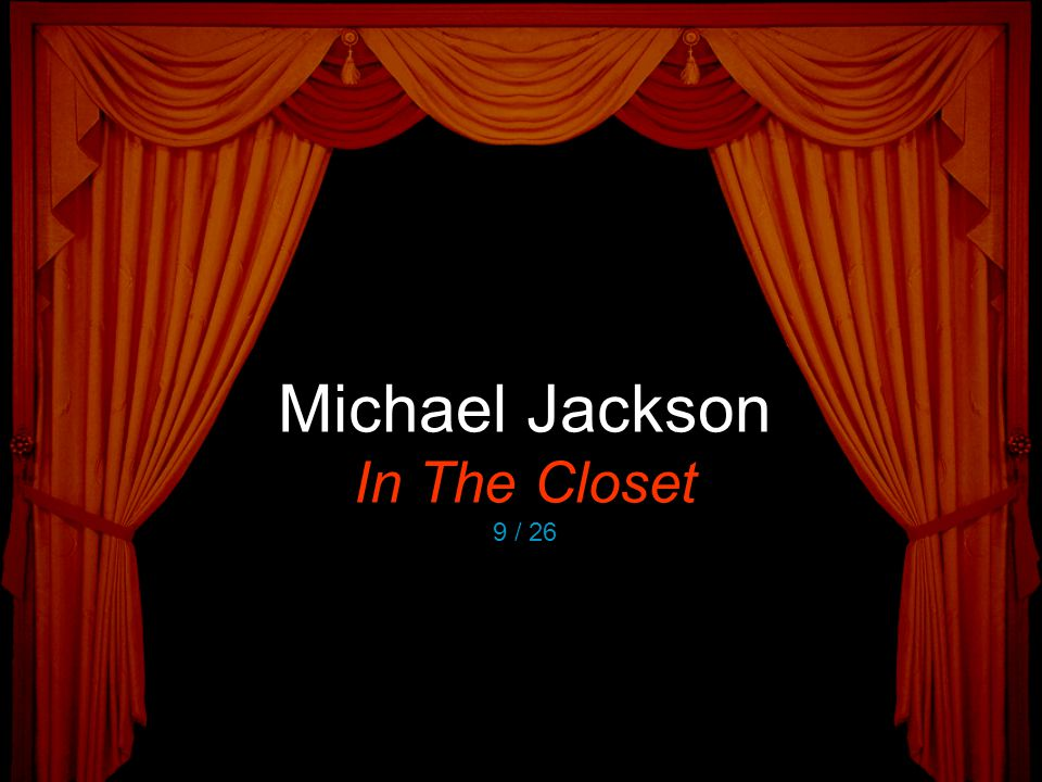 Michael Jackson In The Closet 9 / 26