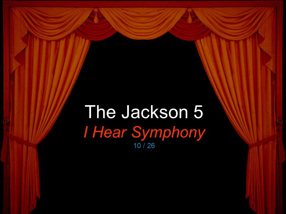 The Jackson 5 I Hear Symphony 10 / 26