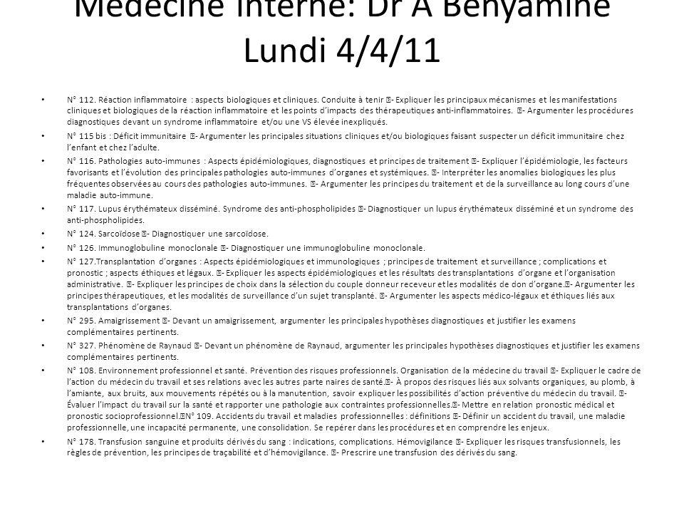 Médecine interne: Dr A Benyamine Lundi 4/4/11 N° 112.