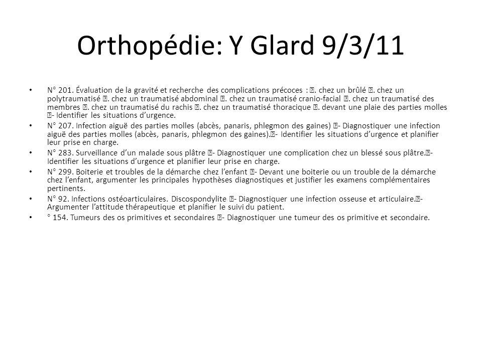 Orthopédie: Y Glard 9/3/11 N° 201.