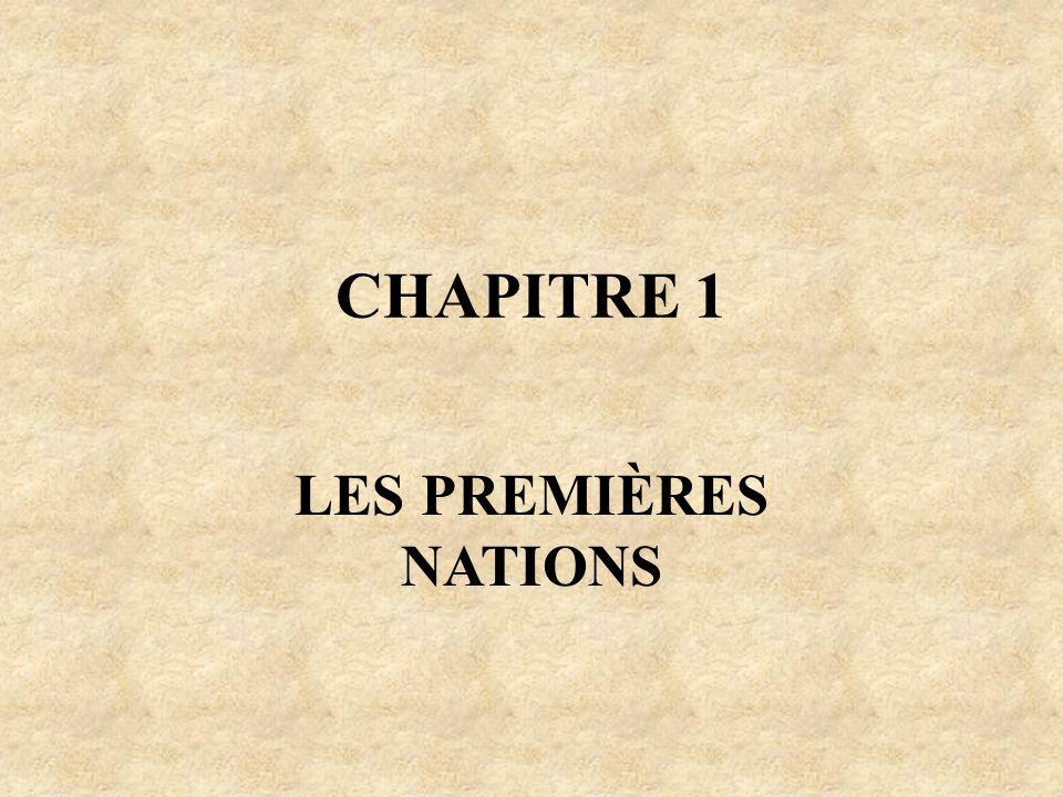 CHAPITRE 1 LES PREMIÈRES NATIONS