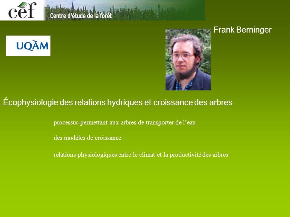 Frank Berninger Écophysiologie des relations hydriques et croissance des arbres processus permettant aux arbres de transporter de l'eau des modèles de