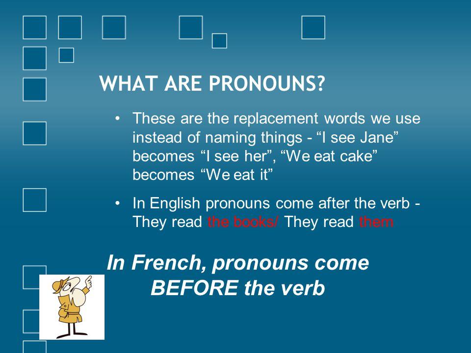 Exercise 4 (replace indirect object with appropriate pronoun): 1.On a demandé au pompiste de vérifier l'huile.
