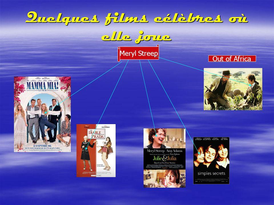 Quelques films célèbres où elle joue Out of Africa Meryl Streep