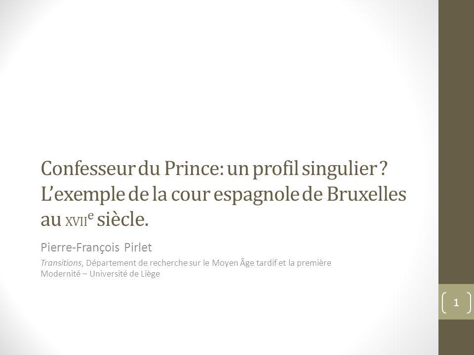 Confesseur du Prince: un profil singulier .