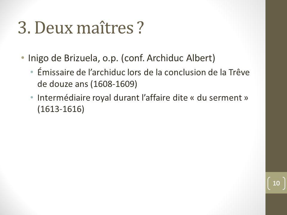 3. Deux maîtres . Inigo de Brizuela, o.p. (conf.