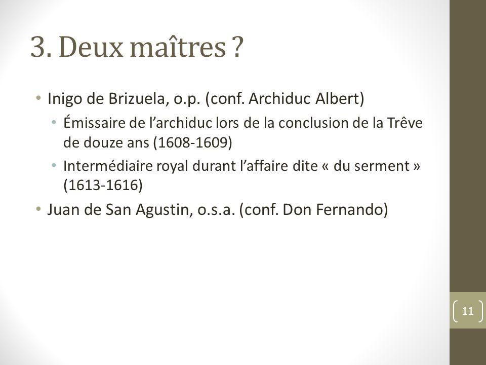 3.Deux maîtres . Inigo de Brizuela, o.p. (conf.