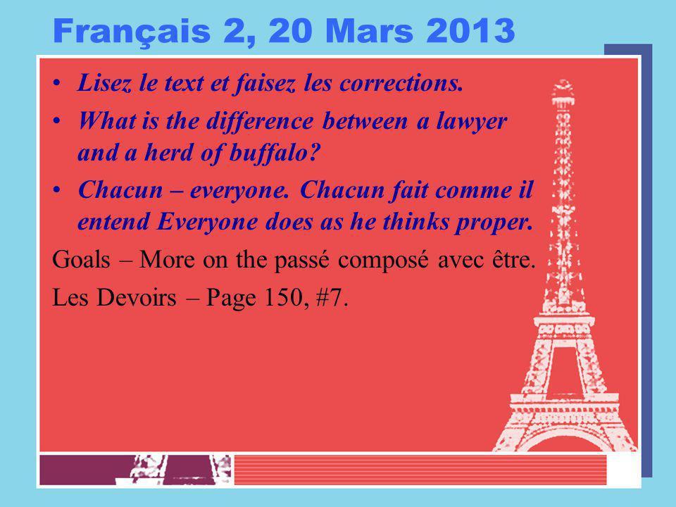 Français 2, 20 Mars 2013 Lisez le text et faisez les corrections.