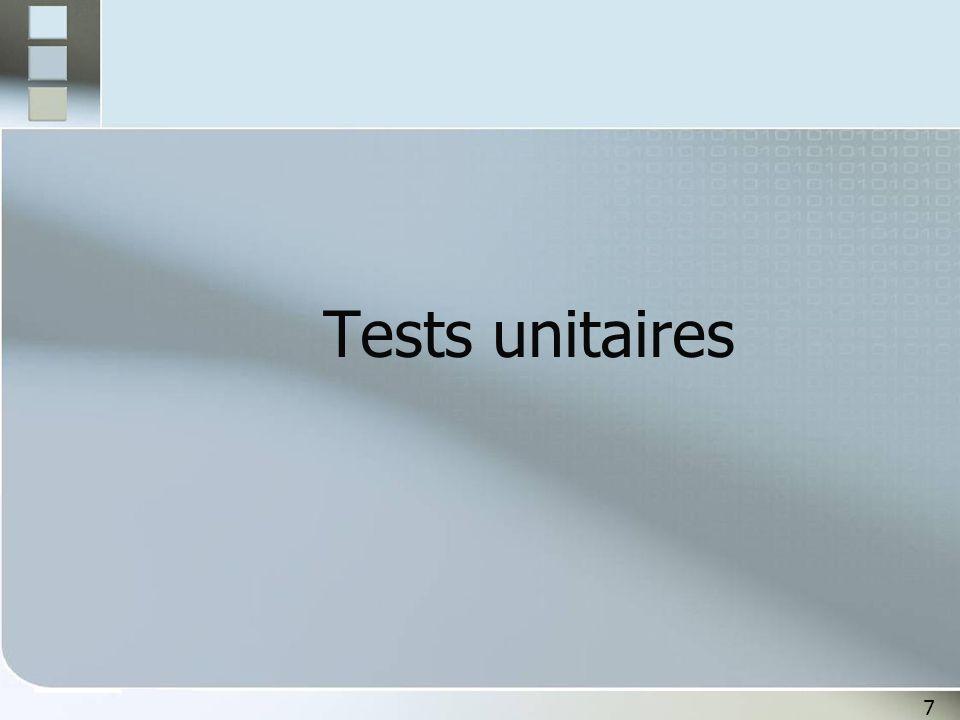 7 Tests unitaires