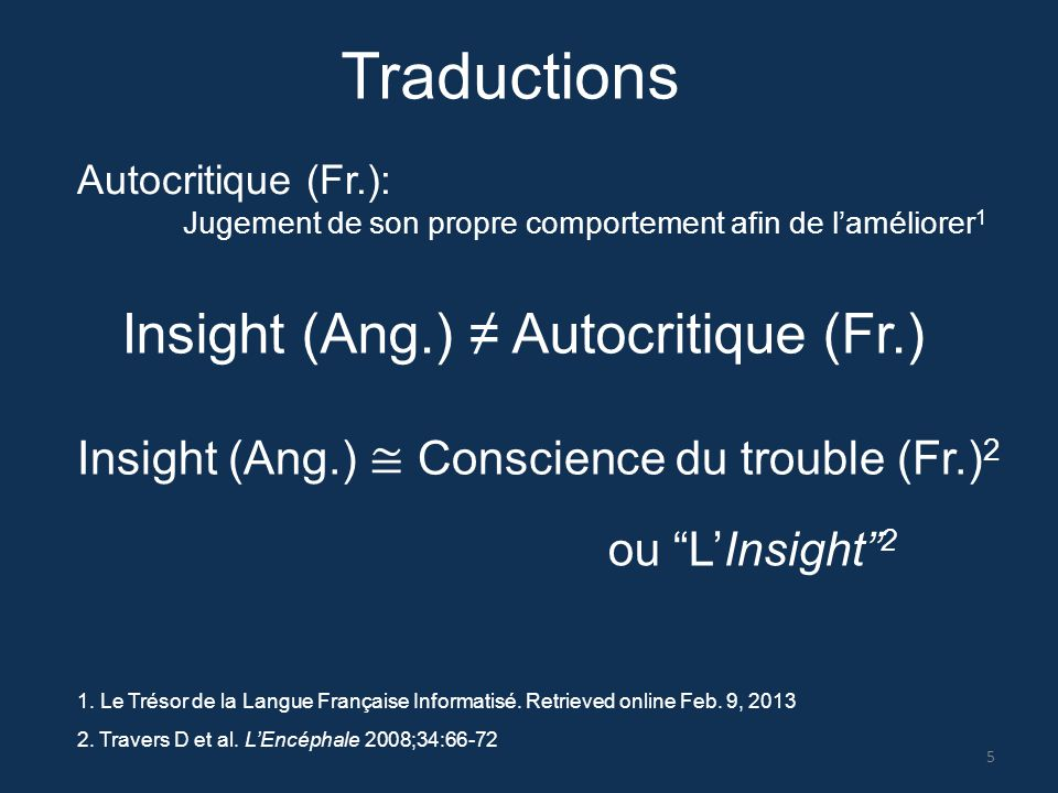 Traductions Autocritique (Fr.): Jugement de son propre comportement afin de l'améliorer 1 1. Le Trésor de la Langue Française Informatisé. Retrieved o