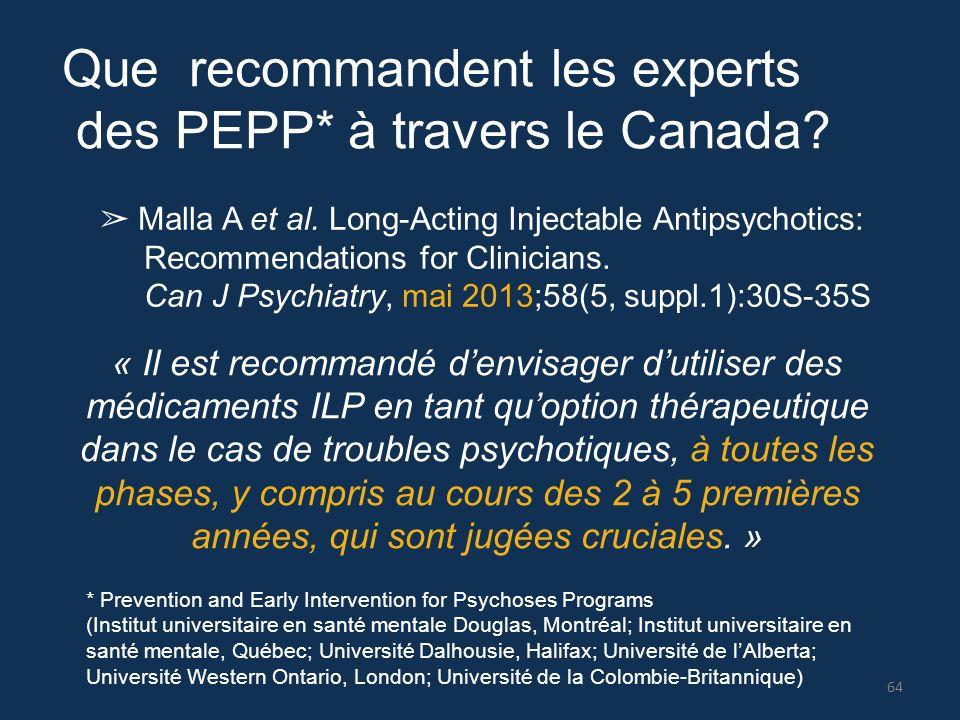 Que recommandent les experts des PEPP* à travers le Canada? * Prevention and Early Intervention for Psychoses Programs (Institut universitaire en sant