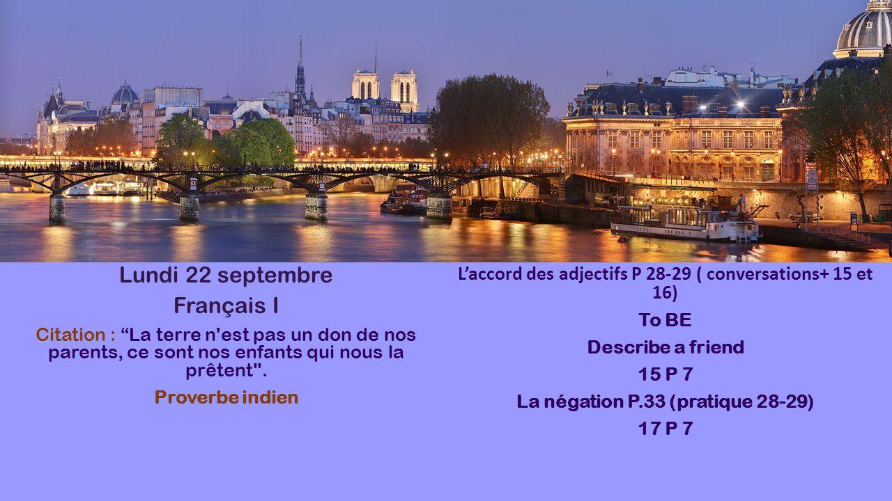 """Lundi 22 septembre Français I Citation : """"La terre n'est pas un don de nos parents, ce sont nos enfants qui nous la prêtent"""