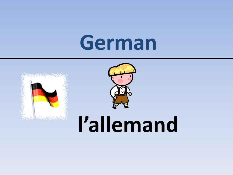 German l'allemand