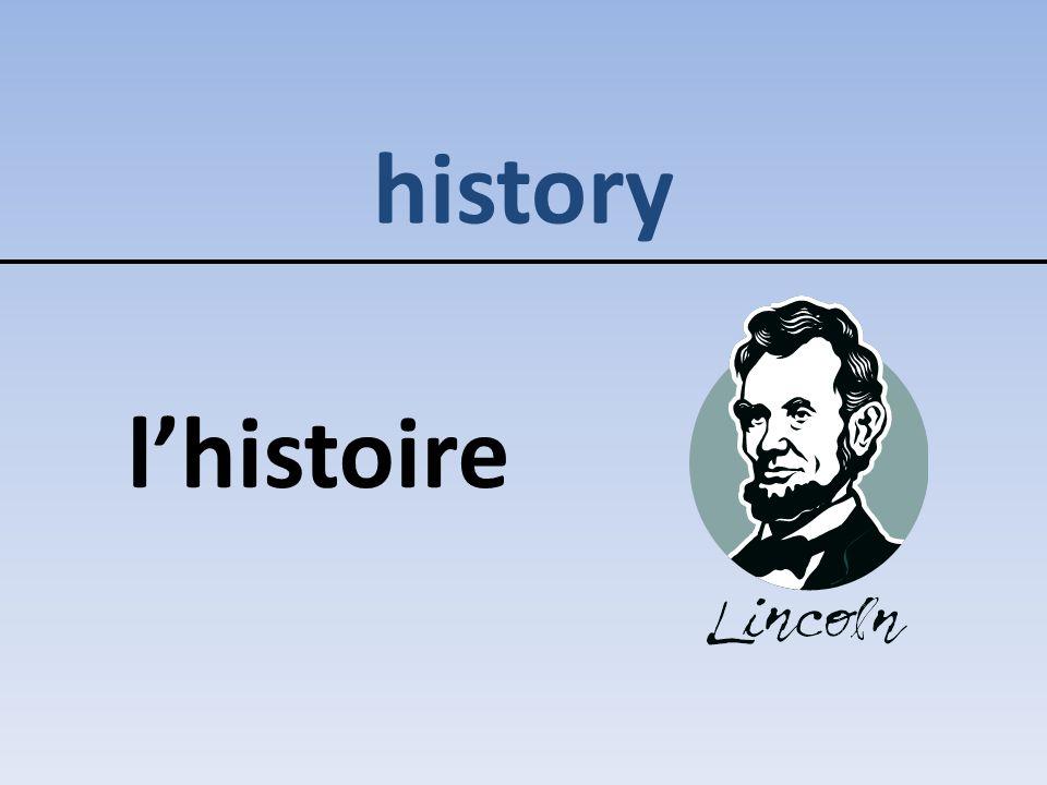 history l'histoire