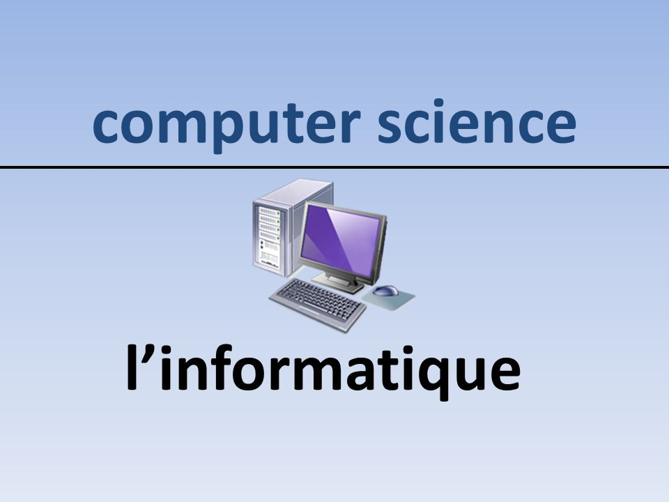 computer science l'informatique