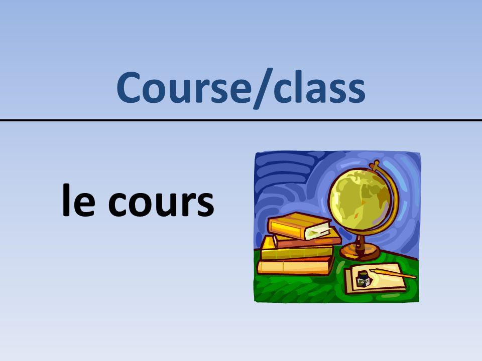 Course/class le cours