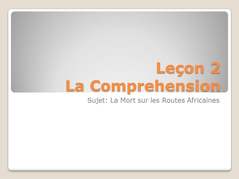 Leçon 2 La Comprehension Sujet: La Mort sur les Routes Africaines