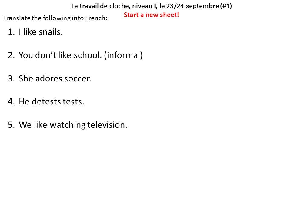 Le travail de cloche, niveau I, le 25/26 septembre (#2) Complete the conjugation chart: chanter = to ___________________ Je Nous Tu Vous Il/Elle/On Ils/Elles