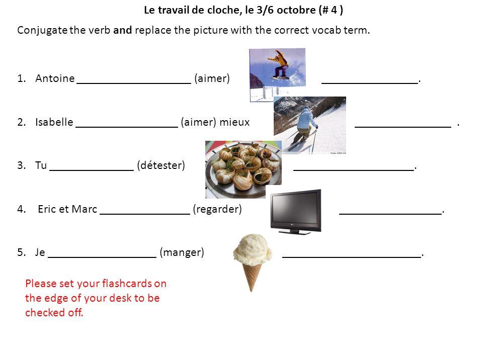 Le travail de cloche, le 7/8 octobre (# 5) Identify the school subject en français.