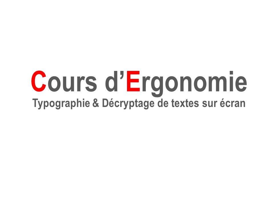 Cours d'Ergonomie Typographie & Décryptage de textes sur écran