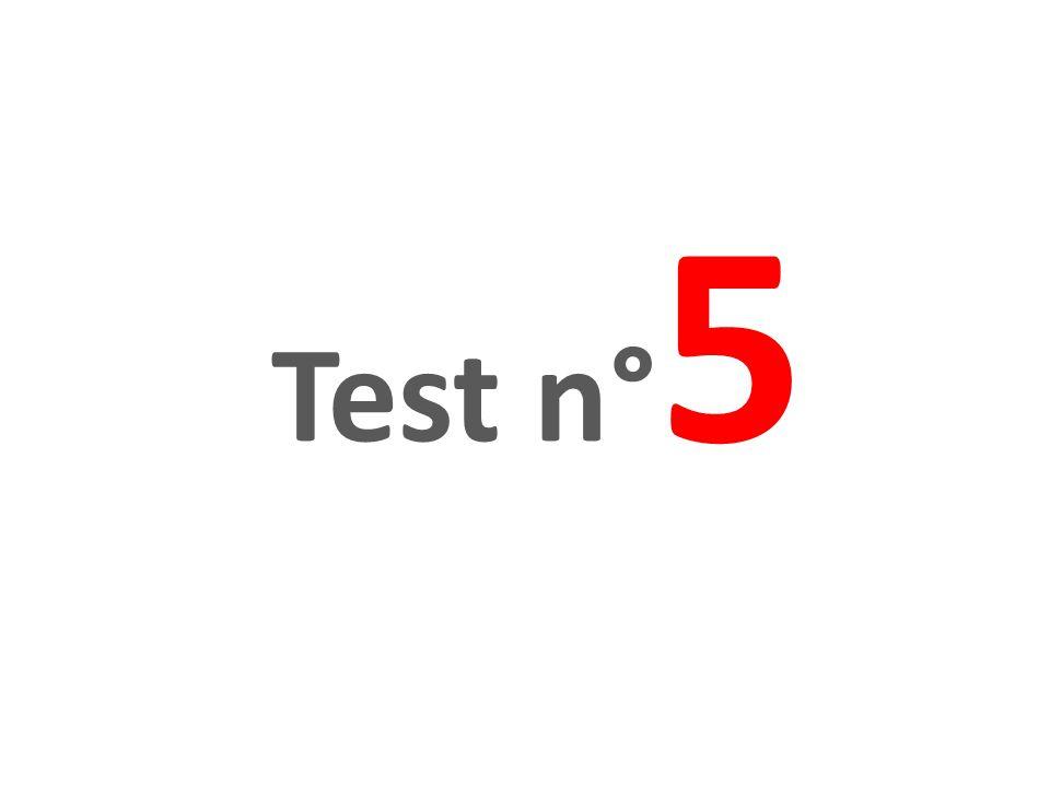 Test n° 5