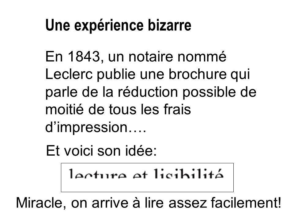 En 1843, un notaire nommé Leclerc publie une brochure qui parle de la réduction possible de moitié de tous les frais d'impression…. Et voici son idée: