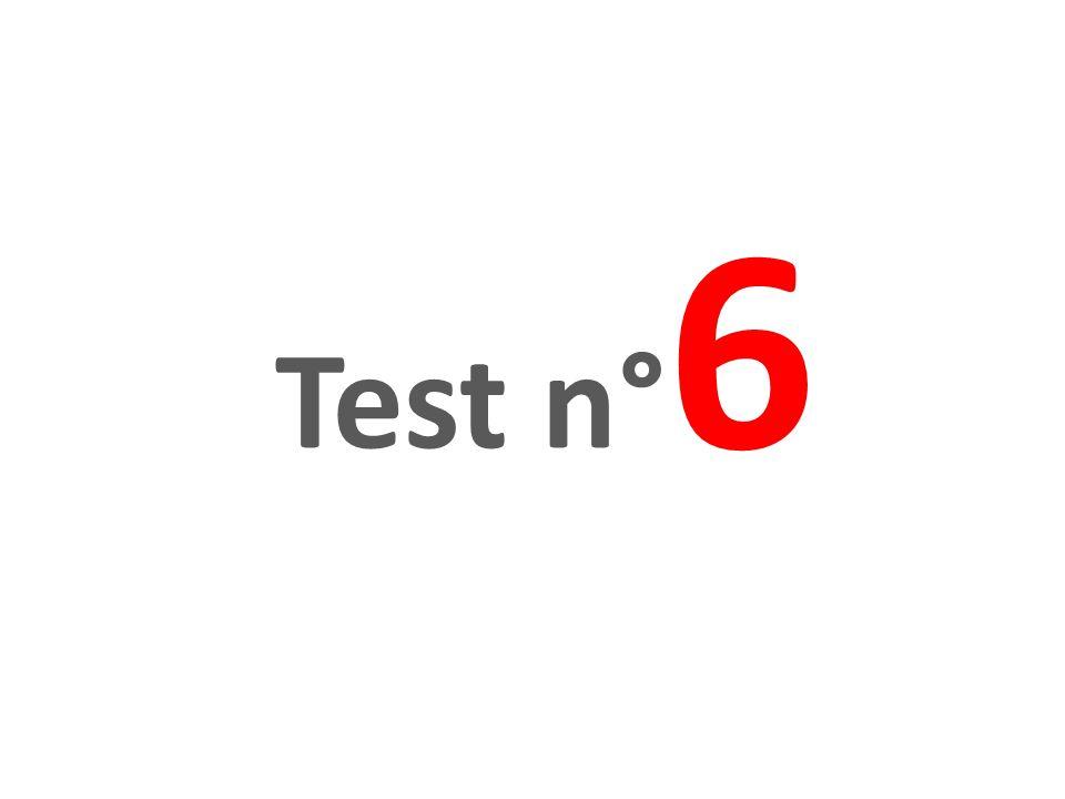 Test n° 6