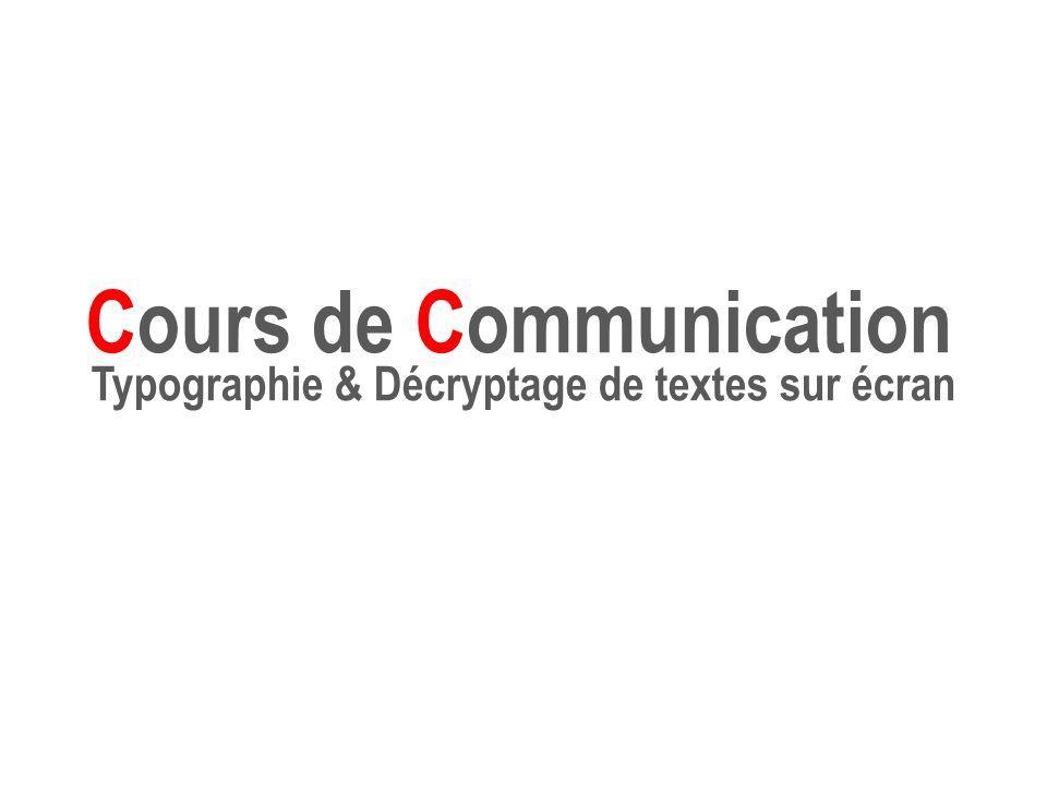 Cours de Communication Typographie & Décryptage de textes sur écran