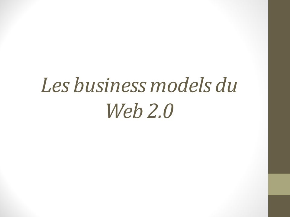 Les business models du Web 2.0