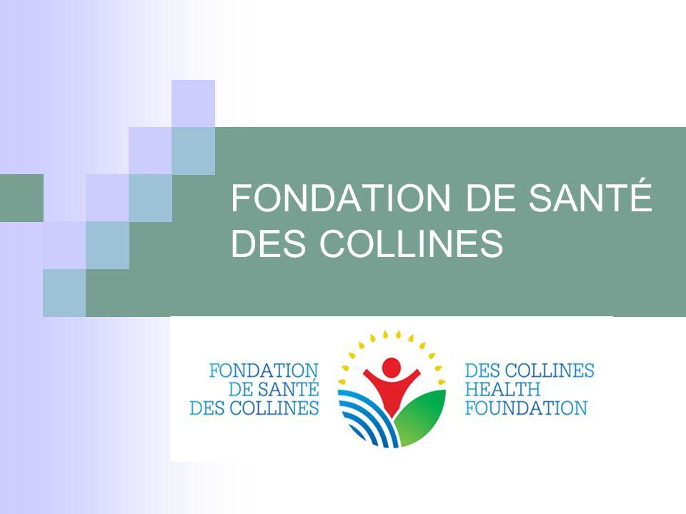 FONDATION DE SANTÉ DES COLLINES