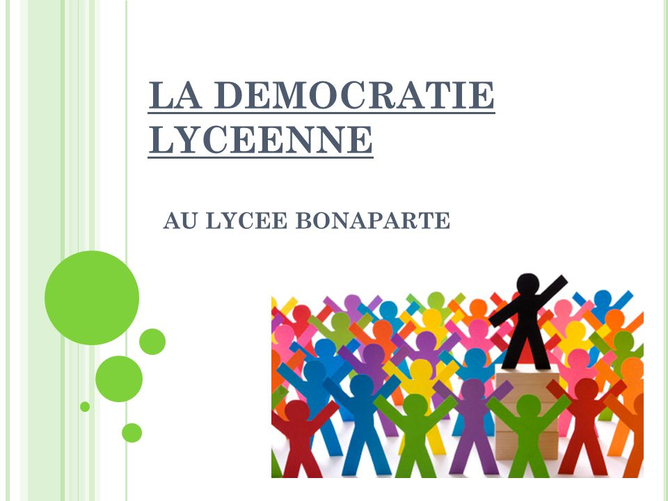 LA DEMOCRATIE LYCEENNE AU LYCEE BONAPARTE