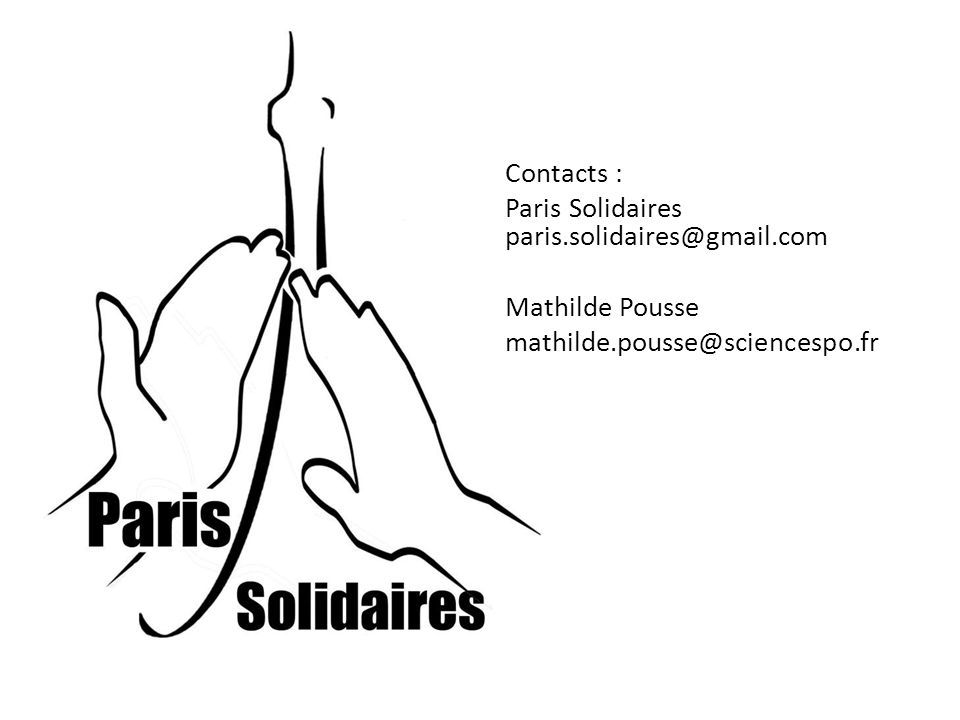 Contacts : Paris Solidaires paris.solidaires@gmail.com Mathilde Pousse mathilde.pousse@sciencespo.fr