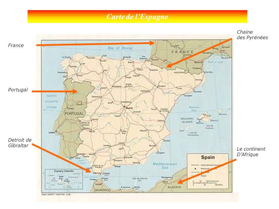 Carte de l'Espagne France Portugal Detroit de Gibraltar Chaine des Pyrénées Le continent D'Afrique