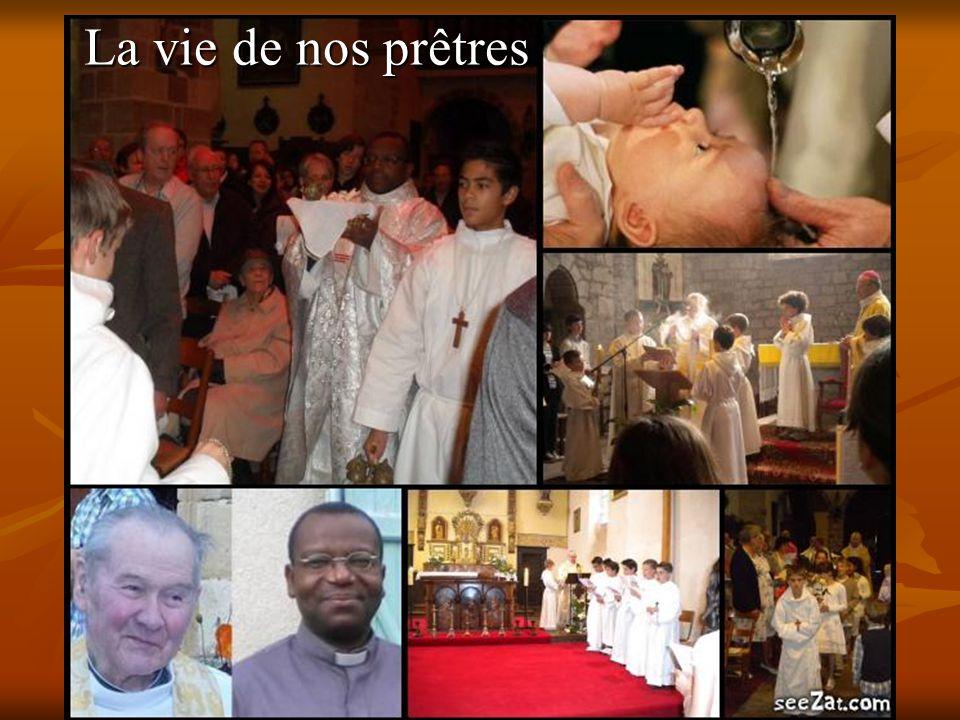 La vie de nos prêtres