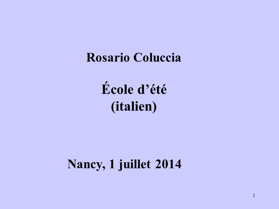 1 Nancy, 1 juillet 2014 Rosario Coluccia École d'été (italien)