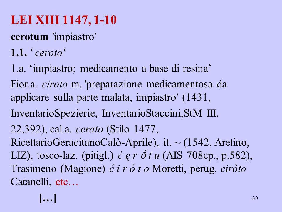LEI XIII 1147, 1-10 cerotum impiastro 1.1. ceroto 1.a.